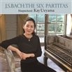 J.S.バッハ : 6つのパルティータ (J.S.Bach : The Six Partitas / Kay Ueyama (Harpsichord)) [2CD] [日本語帯・解説付]
