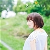 Stay With Me【通常盤】