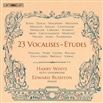 23 Vocalises-Etudes / Harry White, Edward Rushton [輸入盤]