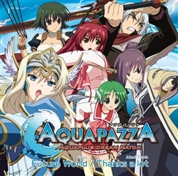 PS3「AQUAPAZZA」主題歌 Future World/Thanks a lot