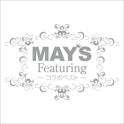 Featuring 〜コラボベスト〜[MAY'S Works](通常盤)
