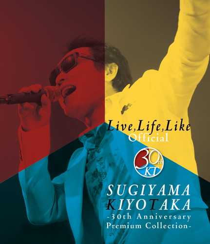 Live,Life,Like Official-30th Anniversary Premium Collection-【BD】