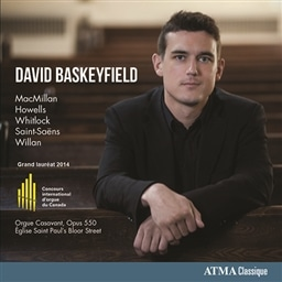 Grand Prize Winner Canadian International Organ Competition 2014 / David Baskeyfield(org.) [輸入盤]