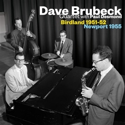 Dave Brubeck Quartet with Paul Desmond / Birdland 1951~52 - Newport 1955 [輸入盤]