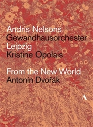 ドヴォルザーク : 交響曲 第9番 「新世界より」 他 (Antonin Dvorak : From the New World (Sym.9) / Andris Nelsons | Gewandhausorchester Leipzig | Kristine Opolais) [DVD] [輸入盤] [日本語帯・解説付]
