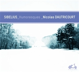 Sibelius: Works for violin/ Nicolas Dautricourt [輸入盤] [日本語解説・帯つき]