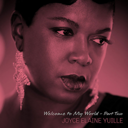JOYCE ELAINE YUILLE / Welcome To My World - Part Two [LP] [輸入盤]