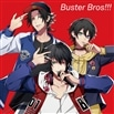 Buster Bros!!! [ヒプノシスマイク 2ndライブ]