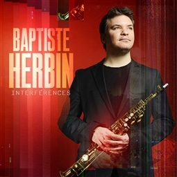 Baptiste Herbin / Interferences [輸入盤]