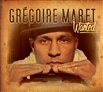 Gregoire Maret / Wanted [輸入盤]