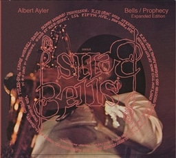 Albert Ayler / Bells & Prophecy - Expanded Edition [2CD] [輸入盤]