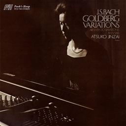 J.S.バッハ : ゴルトベルク変奏曲 BWV988 (J.S.Bach : Goldberg Variations Air with 30 Variations BWV 988 / Atsuko Jinzai (Piano)) [日本語解説付]