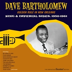 Dave Bartholomew / GOLDEN RULE IN NEW ORLEANS King & Imperial Sides, 1950-1961 [輸入盤]