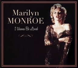 Marilyn Monroe / I wanna be loved [2CD] [輸入盤]