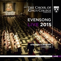 EVENSONG LIVE 2015/ THE CHOIR OF KING'S COLLEGE [輸入盤]