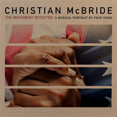 ザ・ムーヴメント・リヴィジテッド (The Movement Revisited - A Musical Portrait of Four Icons / Christian McBride) [CD] [Import] [日本語帯・解説付]