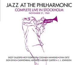 Jazz at the philharmonic / Complete live in Stockholm. November 21, 1960 [3CD] [輸入盤]