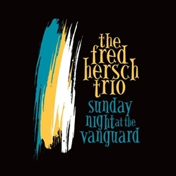 Fred HerschTrio / Sunday Night at the Vanguard [輸入盤]