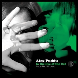 ALEX PUDDU / In the Eye of the Cat - feat. Edda Dell'Orso [輸入盤]