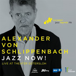 Alexander von Schlippenbach / Jazz Now! - Live at the Theater Gutersloh [輸入盤]