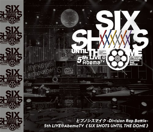 ヒプノシスマイク-Division Rap Battle-5th LIVE@AbemaTV《SIX SHOTS UNTIL THE DOME》Blu-ray