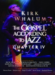 Kirk Whalum /The Gospel According To Jazz, Chapter IV DVD [輸入盤] [MACK AVENUE RECORDS]