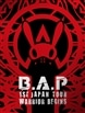 B.A.P  1ST JAPA N TOUR LIVE DVD WARRIOR Begins<初回限定版>