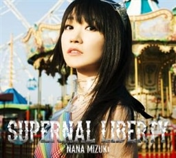 SUPERNAL LIBERTY【初回限定盤CD+BD】