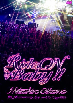Ride ON Baby!!
