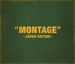 「MONTAGE」〜JAPAN EDITION〜【初回限定盤 TYPE-B】(CD+PHOTO BOOK)