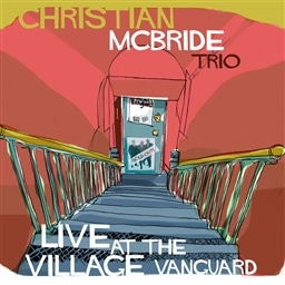Christian McBride Trio / Live at the Village Vanguard [輸入盤]