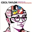 Cecil Taylor / Complete Live at the Cafe Montmartre [2CD] [輸入盤]