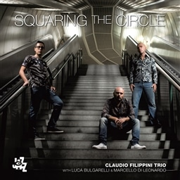 Claudio Filippini Trio /Squaring The Circle [輸入盤]