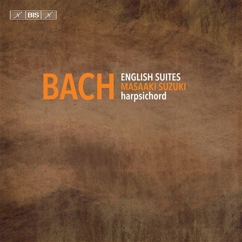 J.S.バッハ : イギリス組曲 全曲集 (Bach : English Suites / Masaaki Suzuki , harpsichord) [2SACD Hybrid] [Import] [日本語帯・解説付]