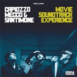 Capiozzo, Mecco & Santimone / Movie Soundtrack Experience [輸入盤]