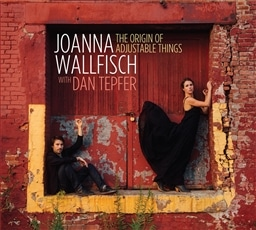 Joanna Wallfisch with Dan Tepfer /The Origine of Adjustable Things [輸入盤] [SUNNYSIDE]