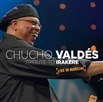 Chucho Valdes / Tribute to Irakere - Live in Marciac [輸入盤]