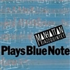PLAYS BLUE NOTE