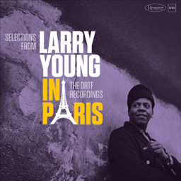 Larry Young / In Paris -The ORTF Recordings [2LP] [輸入盤]